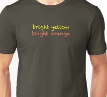 bright yellow bright orange Unisex T-Shirt