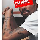 "2Pac ""Im Rare"" Supreme  by ContrastLegends"