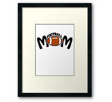 FOOTBALL MOM Framed Print