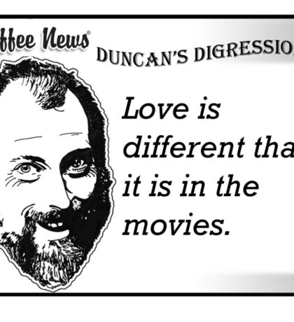 Love is different than it is in the movies Sticker