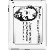 Stories are more important than entertainment iPad Case/Skin