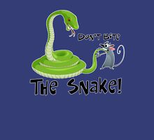 Don't Bite The Snake Unisex T-Shirt