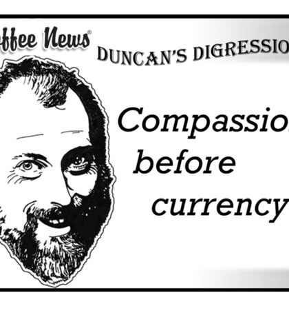 Compassion before currency Sticker