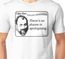 There's no shame in apologizing Unisex T-Shirt