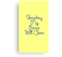Snow White Someday My Prince Will Come Canvas Print