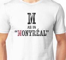 Montreal QuebecT-shirt - Alphabet Letter Unisex T-Shirt