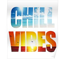 Chill Vibes Poster