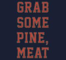 Grab Some Pine Kids Tee