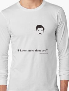 I know more than you. Long Sleeve T-Shirt