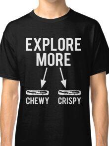 Explore More Bacon Funny T Shirt Classic T-Shirt