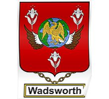 Wadsworth Coat of Arms (English) Poster