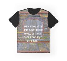 Be on the right track - moving! Graphic T-Shirt