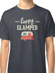 Happy Glamper - Glamping Camping Classic T-Shirt