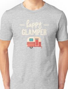 Happy Glamper - Glamping Camping Unisex T-Shirt