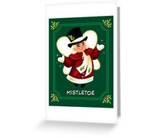 CHRISTMAS MISTLETOE Greeting Card