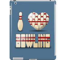 I love bowling - pins iPad Case/Skin