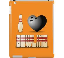 I love bowling - ball iPad Case/Skin