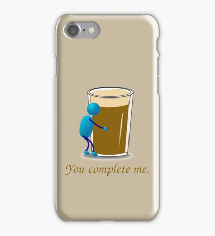 You complete me -- beer iPhone Case/Skin