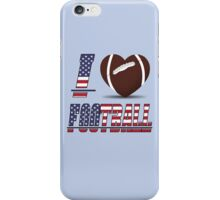 I love football iPhone Case/Skin