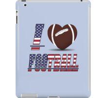 I love football iPad Case/Skin