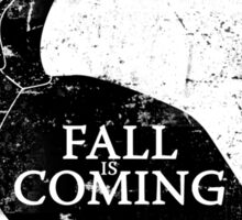 FALL IS COMING (black) Sticker