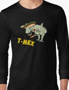 T-Mex T-Rex Mexican Tyrannosaurus Dinosaur Long Sleeve T-Shirt