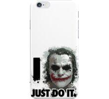 I JUST DO IT iPhone Case/Skin