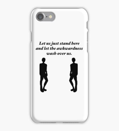 Gilmore Girls - Michel quote - Let us just stand here and let the awkwardness wash over us iPhone Case/Skin