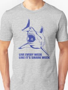 LIVE EVERY WEEK LIKE SHARK WEEK FUNNY SUPER SOFT TSHIRT 30 ROCK TEE EARTH NBC T-Shirt