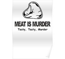 Meat Is Murder Tasty Tasty Murder T-Shirt Funny BBQ Food TEE Cooking Bacon Poster