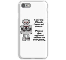 Best Wishes From Atomic Powered Toy Robot iPhone Case/Skin