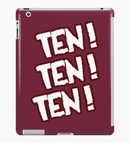 Ten! Ten! Ten! iPad Case/Skin