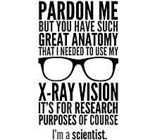 I'm A Scientist Photographic Print