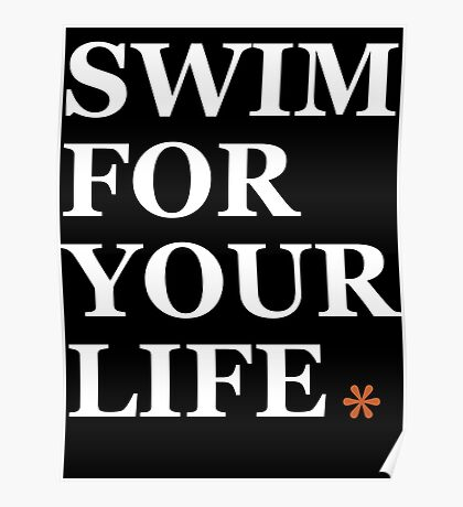 Swim Your Life* Poster