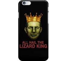 All Hail The Lizard King iPhone Case/Skin