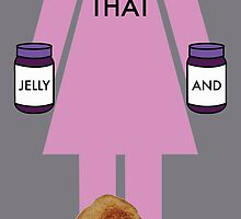 ALL THAT JELLY AND NO TOAST.  by Charles  Perry