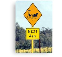 Only in the country! Canvas Print