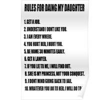 Rules For Dating My Daughter shirt t shirt Perfect Father's Gift Poster
