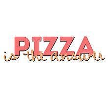 Pizza = Answer Photographic Print