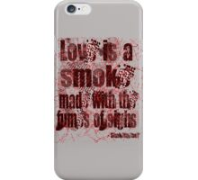 Love Quote - Shakespeare iPhone Case/Skin