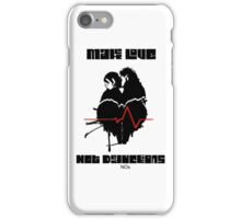 Make Love Not Deductions iPhone Case/Skin