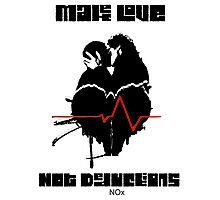Make Love Not Deductions Photographic Print