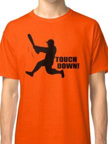 TOUCH DOWN FUNNY T-Shirt Soft HILARIOUS BASEBALL TEE m l b Football n f l Classic T-Shirt
