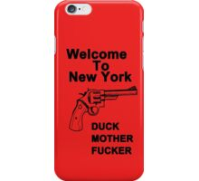 Welcome To New York Duck Mother Fucker Black T-shirt Sz S M L XL iPhone Case/Skin