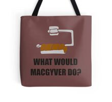 WHAT WOULD MACGYVER DO TSHIRT Funny 80s TV Show TEE Dean Richard Anderson Cool Tote Bag