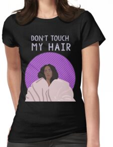 Don't touch my hair Womens Fitted T-Shirt