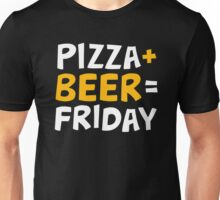 Pizza + beer = Friday Unisex T-Shirt