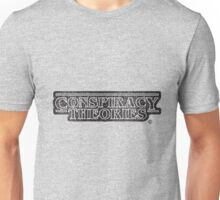 Conspiracy Theories Unisex T-Shirt