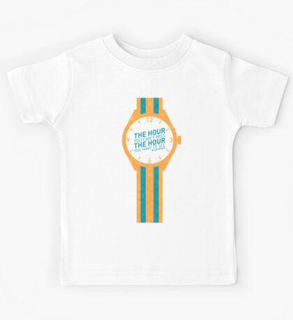 The Hour You Can't Miss Kids Tee