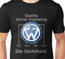 Quality German Engineering Das Dachshund - Doxie T-Shirt Unisex T-Shirt